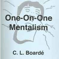 ONE ON ONE MENTALISM BY C.L.BOARDE