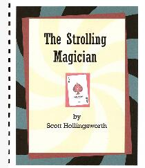 The Strolling Magician by Scott Hollingsworth