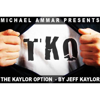 TKO The Kaylor Option by Jeff Kaylor