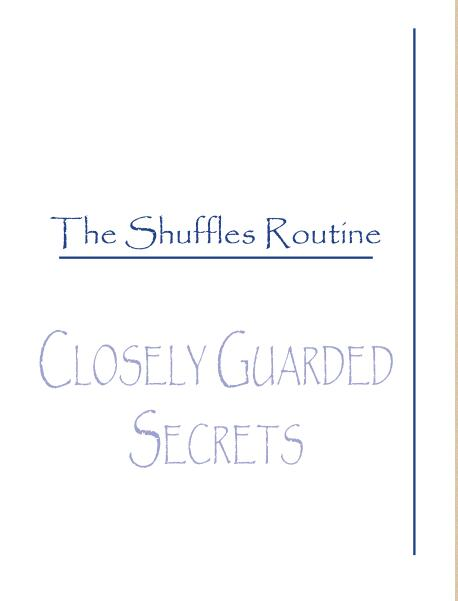 The Shuffles Routine by Michael Close