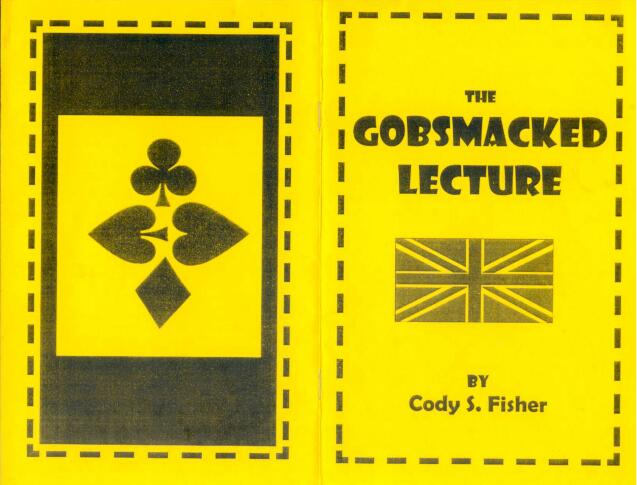 The Gobsmacked Lecture by Cody Fisher