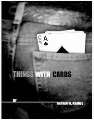 Things With Cards by Nathan Kranzo