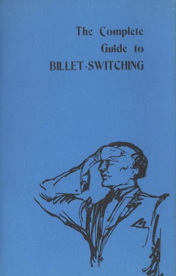 The Complete Guide to Billet Switching by Corinda & Ralph W Read