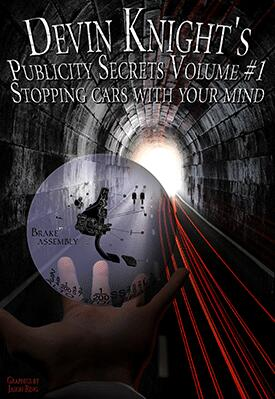 Publicity Secrets #1 by Devin Knight