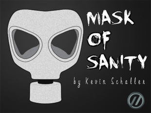 Mask of Sanity by Kevin Schaller