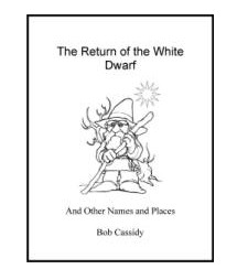Return of the White Dwarf by Bob Cassidy