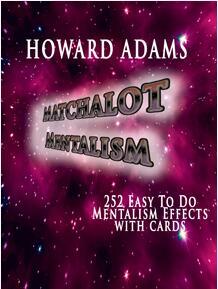 Matchalot Mentalism by Howard Adams