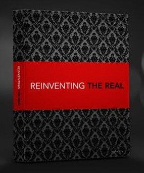 Reinventing the Real by Tyler Wilson