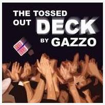 The Tossed Out Deck by Gazzo