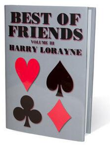 Best of Friends Vol 1-3 by Harry Lorayne
