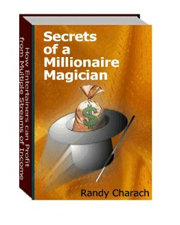 Secrets Of A Millionare Magician by Randy Charach