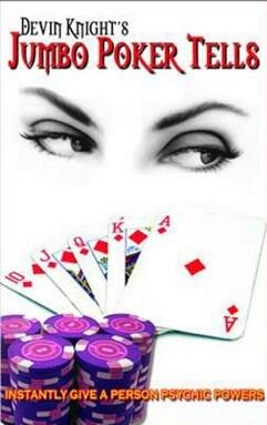 Jumbo Poker Tells by Devin Knight