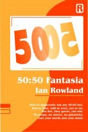 50 50 Fantasia by Ian Rowland