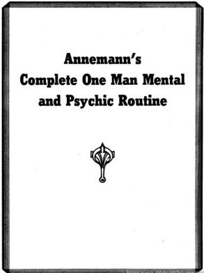 Complete One Man Mental and Psychic Routine by Annemann
