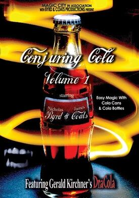 Conjuring Cola by Nicholas Byrd & James Coats