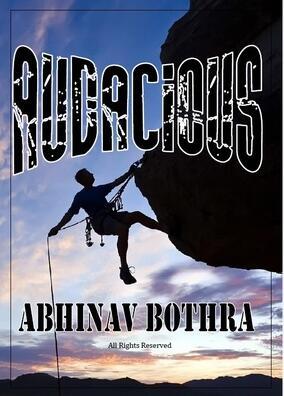 Audacious by Abhinav Bothra