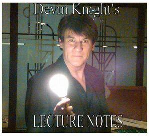 Lecture Notes 2009 by Devin Knight
