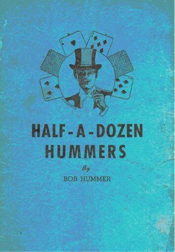 Half-a-Dozen Hummers by Bob Hummer