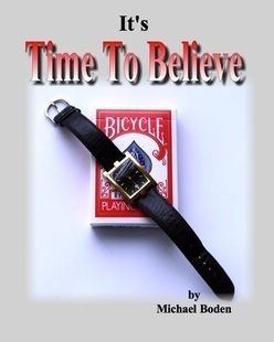 It's Time To Believe by Michael Boden