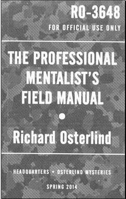 The Professional Mentalist's Field Manual by Richard Osterlind