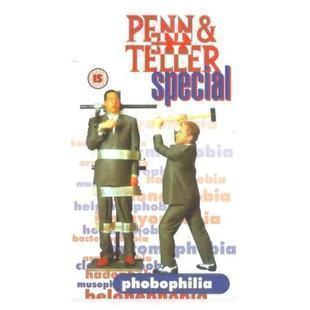 Phobophilia by Penn & Teller