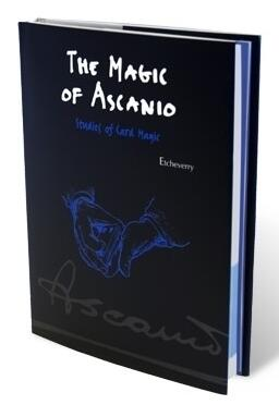 The Magic of Ascanio Volume 2 by Arturo Ascanio