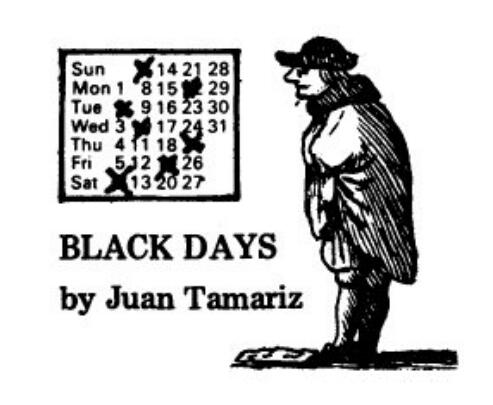 Black Days by Juan Tamariz