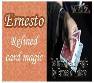 Refined Card Magic by Ernesto Melero