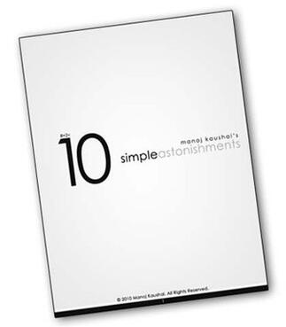 10 Simple Astonishments by Manoj Kaushal