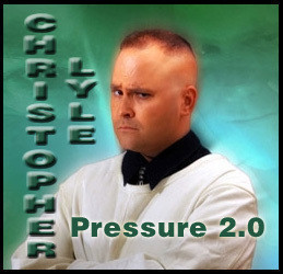 Pressure 2.0 by Christopher Lyle