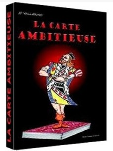 la carte ambitieuse by Jean Pierre Vallarino