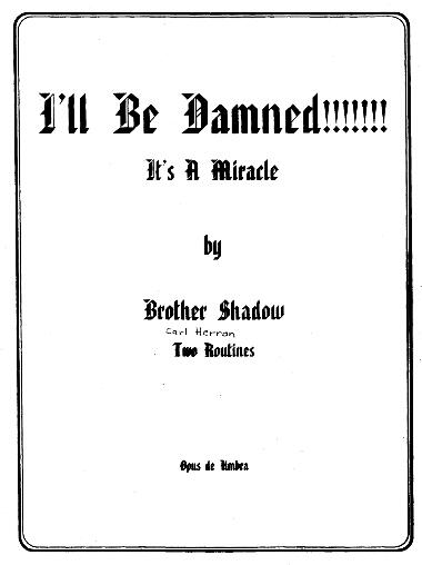 I'll Be Damned by Brother Shadow