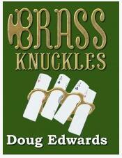 Brass Knuckles by Doug Edwards