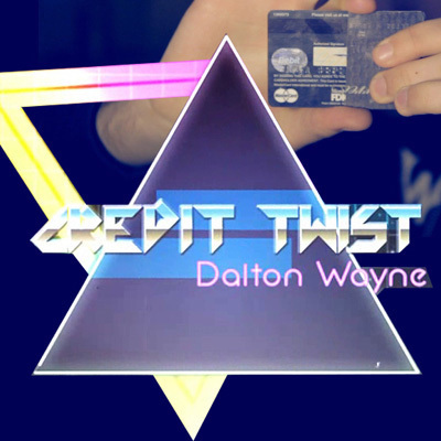 Credit Twist by Dalton Wayne