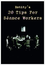 20 Tips for Seance Workers by Thomas Baxter