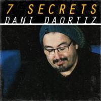 7 Secrets by Dani DaOrtiz