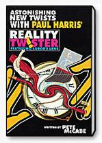 Paul Harris' Reality Twister by Pete McCabe