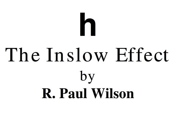 The Inslow Effect by Paul Wilson