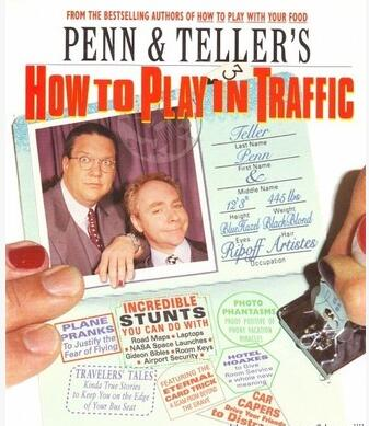 How To Play In Traffic by Penn & Teller
