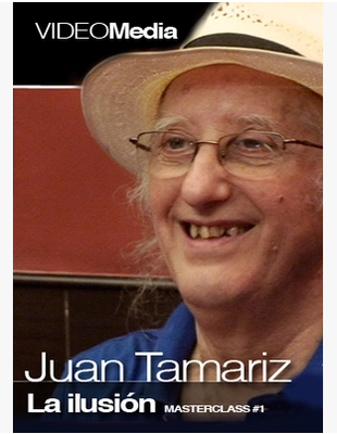 MasterClass 1 by Juan Tamariz The Illusion
