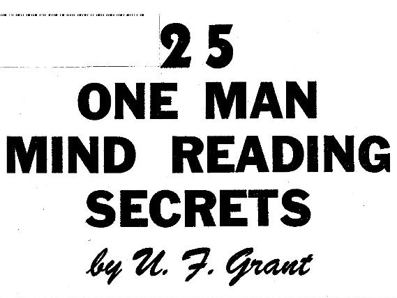 25 One Man Mind Reading Secrets by U.F. Grant