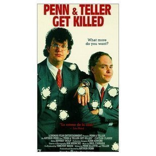 Get Killed by Penn & Teller