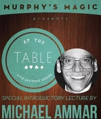 At the Table Live Lecture by Michael Ammar