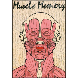 Muscle Memory by Dennis Friebe