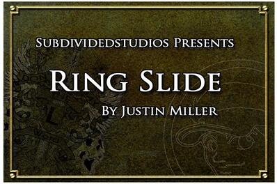 Ring Slide by Justin Miller
