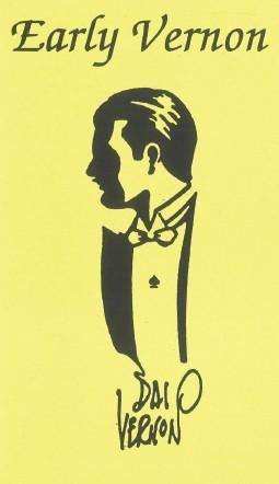 The Magic of Dai Vernon in 1932 by Dai Vernon