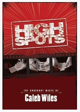 High Spots by Caleb Wiles