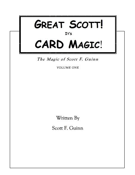 Great Scott! It's Card Magic by Scott F Guinn