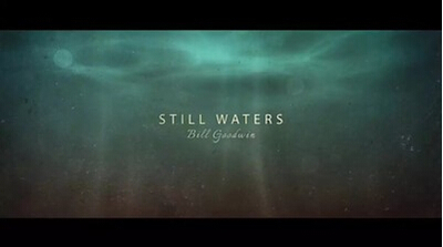 Still Waters by Bill Goodwin