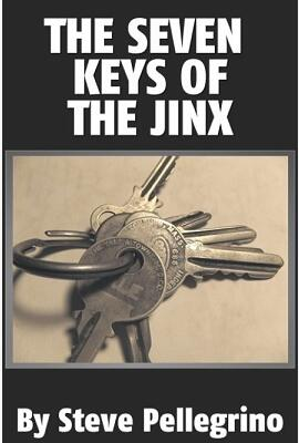 Seven Keys of the Jinx by Steve Pellegrino